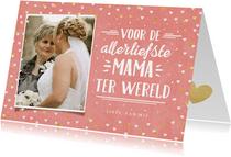Valentijnskaart met foto voor de liefste mama ter wereld