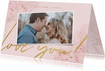 """Valentijnskaart met waterverf, hartjes """"love you"""" en foto"""