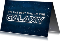 Vatertagskarte 'Best Dad of the Galaxy'