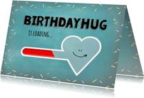 Verjaardag birthday hug is loading