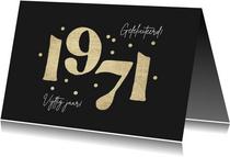 Verjaardagskaart 1971 goud confetti 50 jaar