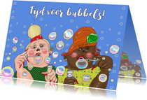 Verjaardagskaart Bubbeltijd