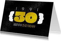 Verjaardagskaart man 30 jaar stoer 1991 typografisch