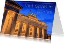 Viel Spaß in Berlin!