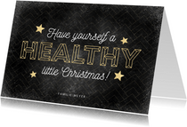 Weihnachtskarte Have yourself a healthy little Christmas
