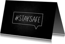 Zomaar kaart hashtag staysafe krijtbord