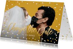 Change-the-Date-Karte Fotokarte mit Goldschrift