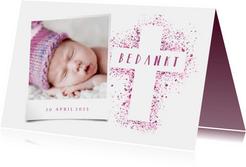 Doop bedankkaart foto roze kruis verfspetters
