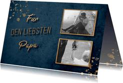 Grußkarte 'Für den liebsten Papa' zwei Fotos