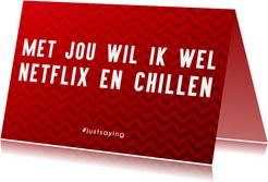 Netflix en Chill met je Crush
