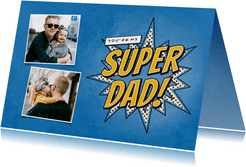 Vaderdagkaart met foto's you're my SUPER DAD in comic stijl