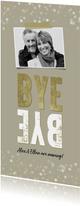 Abschiedsfeier Einladung Bye Bye mit Foto