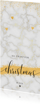 All I want for christmas is you marmer kerstkaart