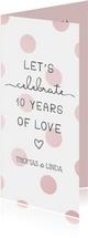 Einladungskarte 10. Hochzeitstag '10 years of love'