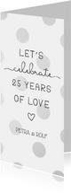 Einladungskarte Silberhochzeit '25 years of love'