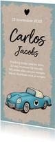 Geboortekaartje jongen stoer en vintage met auto en kraft