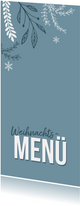 Menükarte Weihnachtsdinner in Blau mit Zweigen