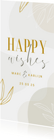 Stijlvol invulkaartje Happy Wishes met blaadjes