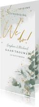 Stijlvolle trouwkaart waterverf, eucalyptus en gouden We do!