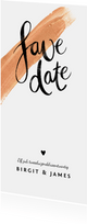 Trouwkaart Save the date goudlook met verf en kalligrafie