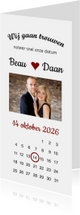 Trouwkaart,  wij gaan trouwen met foto en kalender