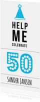 Uitnodiging 'Help Me Celebrate 50!'