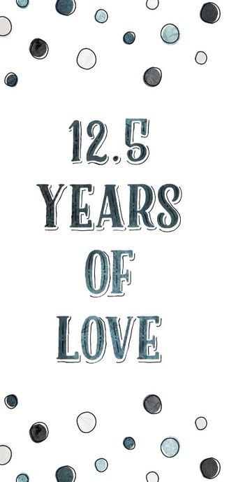 Jubileumkaart 12,5 jaar '06 met jaartallen, hart en confetti 2