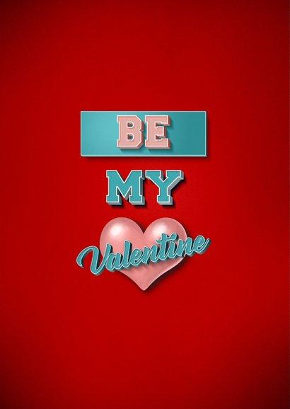 Be My Valentine stijlvolle valentijnskaart met retro tekst 2