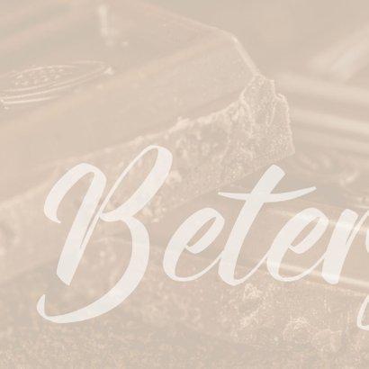 Beterschap chocolade stelt geen stomme vragen 2