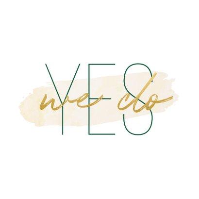 Einladungskarte zur Hochzeit 'Yes we do' im Goldlook 2