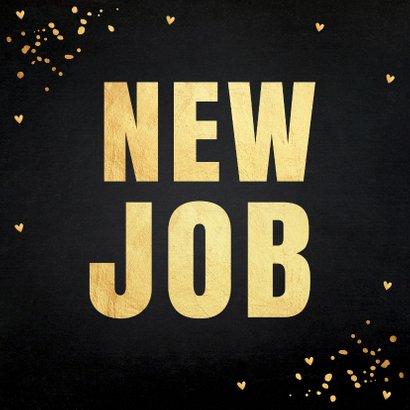 Felicitatie nieuwe baan typografie goudlook 2
