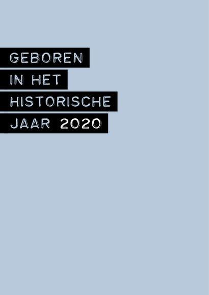 Felicitatie geboren in het historische jaar 2020 jongen 2