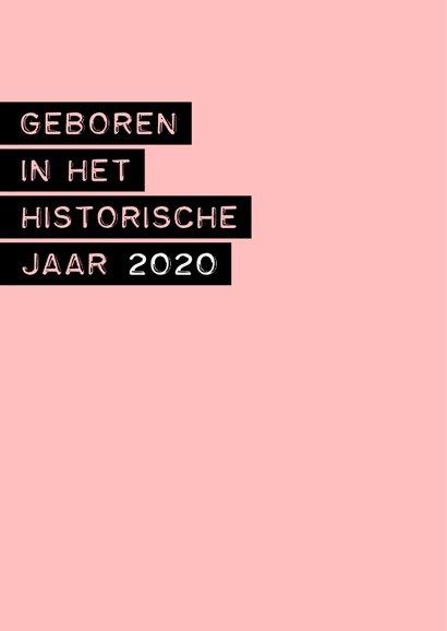 Felicitatie geboren in het historische jaar 2020 meisje 2