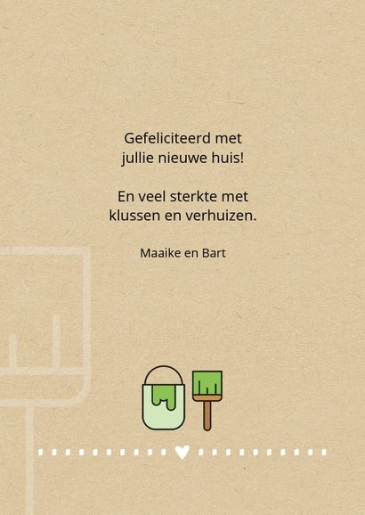 Felicitatie huis Be cool and get the job done 3