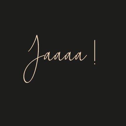 Felicitatie huwelijk Jaaaa this says it all 2
