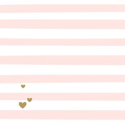 Felicitatie - Roze strepen en hartje 2