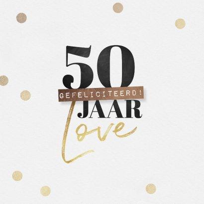 Felicitatiekaart 50 jaar getrouwd proficiat hartje goud 2