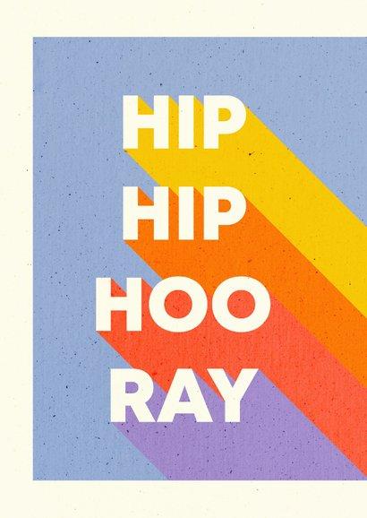 Felicitatiekaart 'HIP HIP HOORAY' typografisch regenboog 2