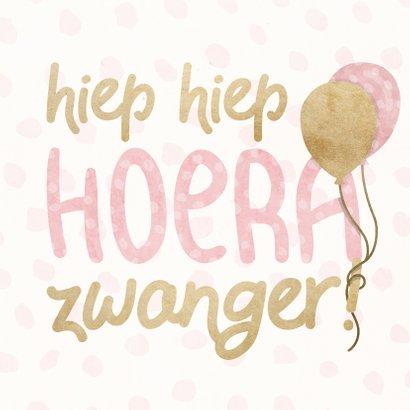 Felicitatiekaart 'hoera zwanger' met ballonnen en confetti 2