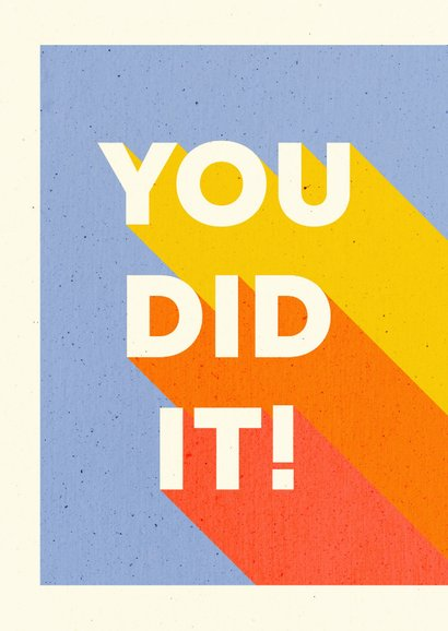 Felicitatiekaart 'YOU DID IT!' typografisch 2