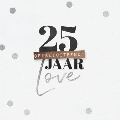 Felicitatiekaartje 25 jaar getrouwd proficiat hartje zilver 2