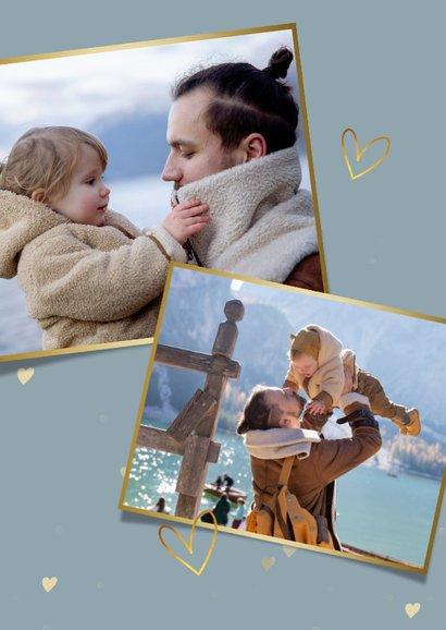 Fotokaart vaderdag met 1 grote foto en gouden hartjes 2