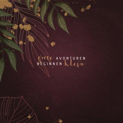 Geboortekaartje bordeaux met jungle bladeren 2