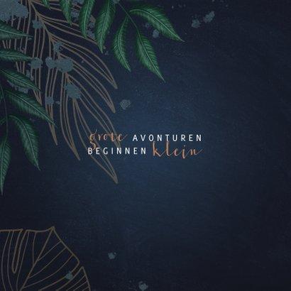 Geboortekaartje donkerblauw met jungle bladeren  2