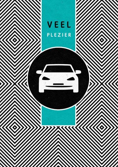 Geslaagd rijbewijs felicitatie auto stoer 2