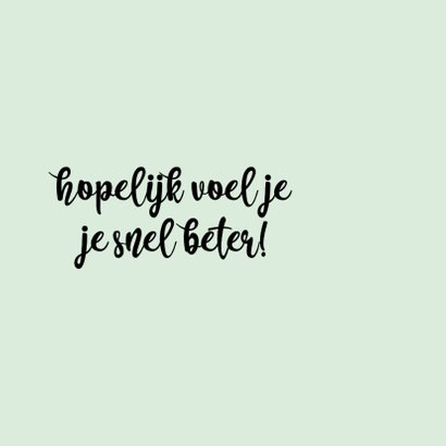 Get well zoen - positive - beterschapskaart 2