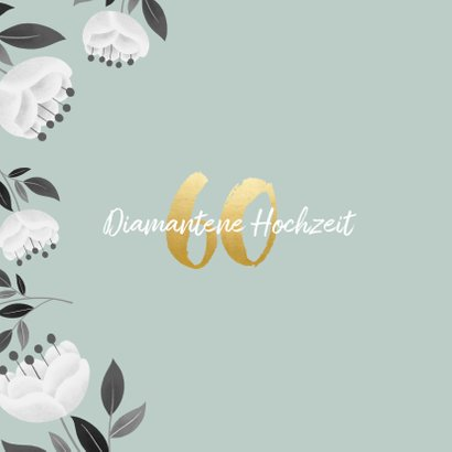 Glückwunschkarte diamantene Hochzeit Blumen 2