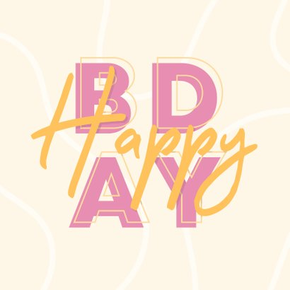 Glückwunschkarte Frau 'Happy BDAY' Typografie 2