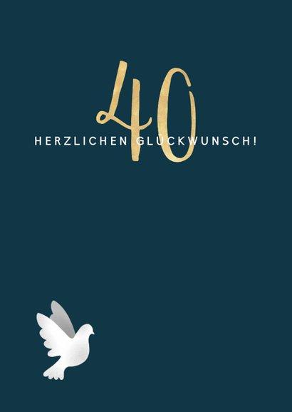 Glückwunschkarte zum 40. Hochzeitstag Weiße Tauben 2
