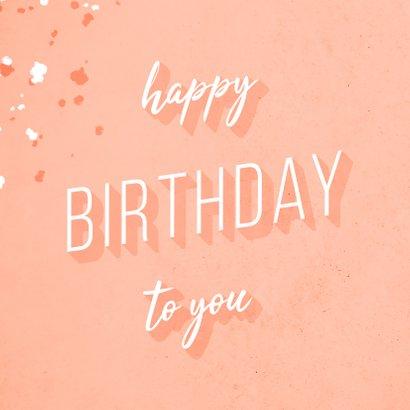 """Glückwunschkarte zum Geburtstag """"Happy birthday to you"""" 2"""